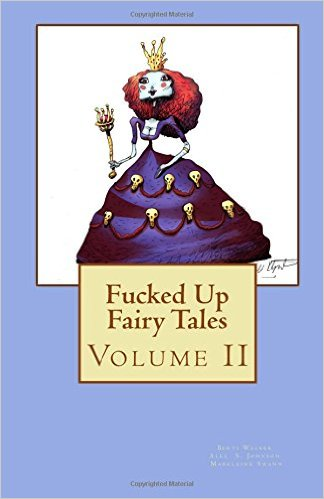 Fucked up Fairy Tales