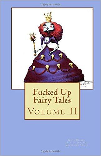Fucked up Fairy Tales
